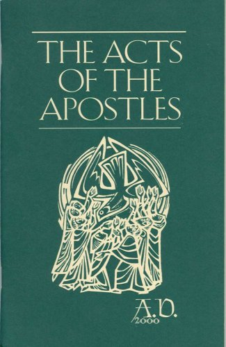 The Acts of the Apostles A. D. 2000