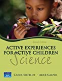 img - for Active Experiences for Active Children: Science (2nd Edition) book / textbook / text book