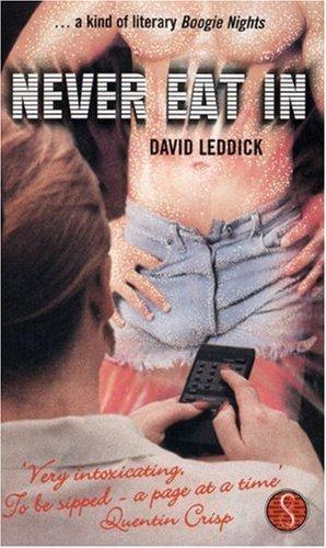 Never Eat In by Leddick, David (2002) Paperback
