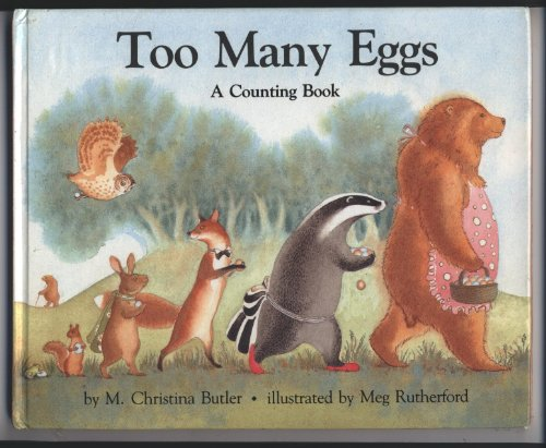 Too Many Eggs: M. Christina Butler, Meg Rutherford: 9780879237417: Amazon.com: Books
