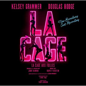 La Cage Aux Folles: New Broadcast Cast Recording