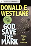 God Save the Mark: A Novel of Crime and Confusion