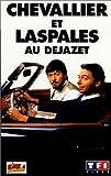 echange, troc Chevallier et Laspasles au Dejazet [VHS]