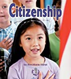 img - for Citizenship (First Step Nonfiction) book / textbook / text book