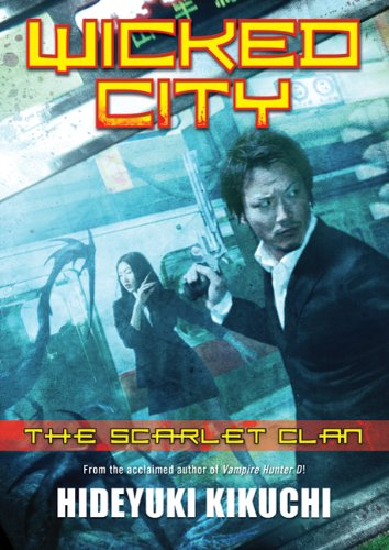 Wicked City: The Scarlet Clan