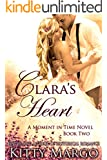 Clara's Heart (A Moment in Time Novel Book 2)