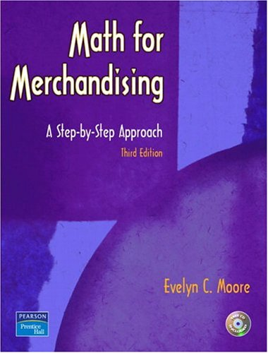 Math for Merchandising: A Step-by-Step Approach (3rd...