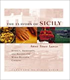 The Flavors of Sicily (1931605017) by Anna Tasca Lanza