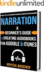 Narration: A Beginner's Guide to Crea...