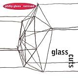 Glasscuts, Philip Glass Remixed