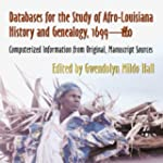Databases for the Study of Afro-Louis...