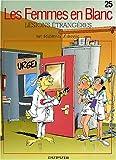 """Afficher """"Les Femmes en blanc n° 25 Lésions étrangères"""""""