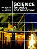 Science for Today and Tomorrow (0719540089) by Duncan, Tom