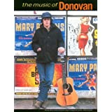 The music of Donovan: Twenty-three classic Donovan songs arranged for piano, voice & guitarby Donovan Leitch