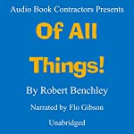 Of All Things! | Robert C. Benchley