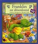 Franklin est d�sordonn�