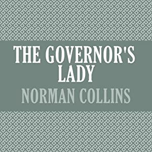 The Governor's Lady | [Norman Collins]