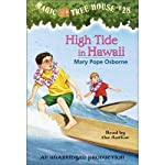 Magic Tree House, Book 28: High Tide in Hawaii (       UNABRIDGED) by Mary Pope Osborne Narrated by Mary Pope Osborne