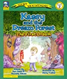 Kasey and the Dream Forest : The First Dream