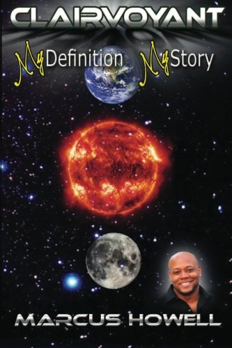 Clairvoyant...... My Definition, My Story PDF