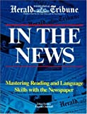In the news :  mastering reading and language skills with the newspaper /