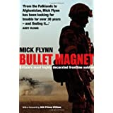 Bullet Magnet: Britain's Most Highly Decorated Frontline Soldierby Prince William