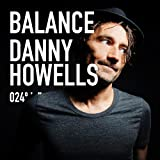 Balance 024 Mixed By Danny Howells