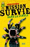 Mission Survie dans la jungle
