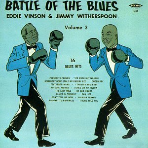 Vol. 3-Battle of the Blues by Vinson, Witherspoon and Jimmy Witherspoon