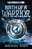 Birth of a Warrior: Spartan 2 (0747593876) by Ford, Michael
