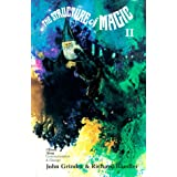 The Structure of Magic IIby John Grinder