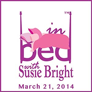 In Bed with Susie Bright 608: How to Start an Open Marriage - after 17 Years Performance