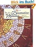 The Art of Decorative Mosaics (Art of...