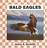 img - for Bald Eagles (Birds) book / textbook / text book