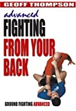 echange, troc Advanced Fighting from Your Back - Ground Fighting Advanced [Import anglais]