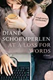 At a Loss for Words (1554684048) by Schoemperlen, Diane