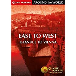 Globe Trekker - Around The World: East to West - Istanbul to Vienna