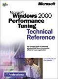 img - for Microsoft Windows 2000 Performance Tuning Technical Reference book / textbook / text book