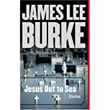 Jesus Out to Sea: Storiespar James Lee Burke