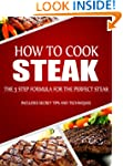 How to Cook Steak: The 5 Step Formula...