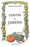 echange, troc Michel Bournaud - Contes du jardin