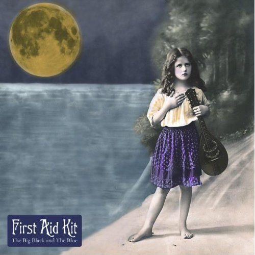 First Aid Kit - Big Black & The Blue