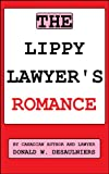 img - for THE LIPPY LAWYER'S ROMANCE book / textbook / text book