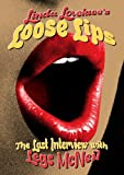Lovelace, Linda - Loose Lips: Her Last Interview