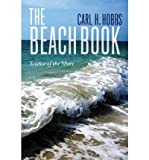 img - for [(The Beach Book: Science of the Shore)] [Author: Carl Hobbs] published on (June, 2012) book / textbook / text book