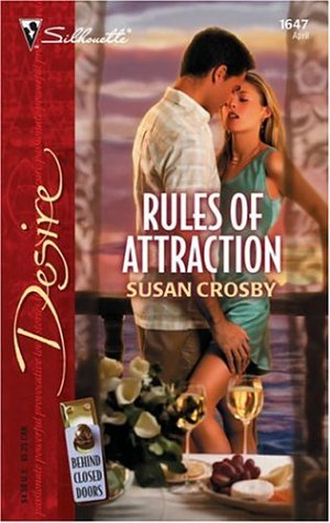Rules of Attraction (Silhouette Desire No. 1647)(Behind Closed Doors series), SUSAN CROSBY