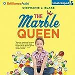 The Marble Queen   Stephanie J. Blake