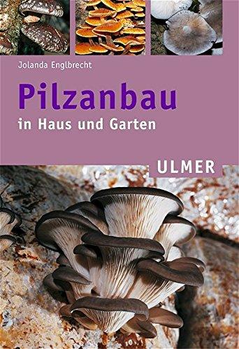pilzanbau in haus und garten ulmer taschenb cher ean 9783800146369 waschbeckenmi. Black Bedroom Furniture Sets. Home Design Ideas