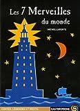 echange, troc Michel Laporte - Les 7 Merveilles du monde