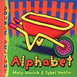 Alphabet (Double Delight Series) (1571457798) by Mary Novick